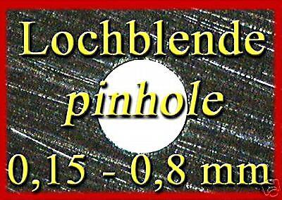 Lochblende Lochkamera 0,12 - 0,90mm  pinhole camera obscura  Sténopé  Stenopeico